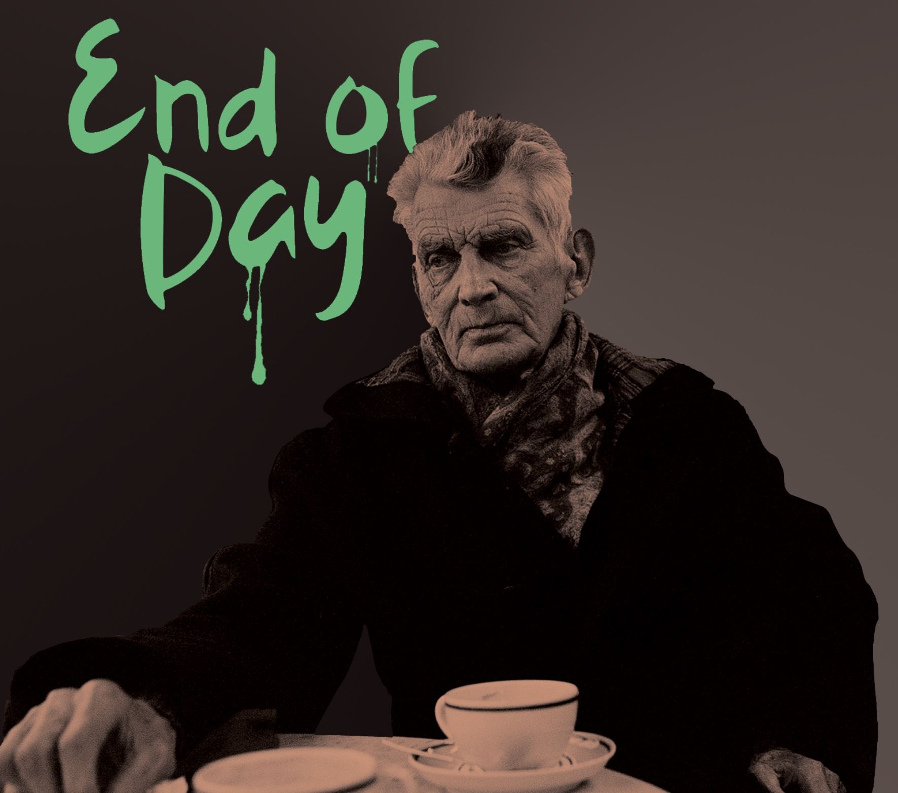 End of Day by Samuel Beckett